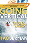 Going Vertical: The Life of an Extrem...