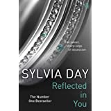 Reflected in You: A Crossfire Novel ~ Sylvia Day