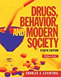 img - for Drugs, Behavior, and Modern Society (8th Edition) book / textbook / text book