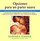 img - for Opciones Para Un Parto Suave book / textbook / text book
