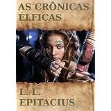 As Crônicas Élficas - Capítulo I