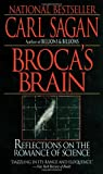 Broca's Brain: Reflections on the Romance of Science   [BROCAS BRAIN (R)] [Mass Market Paperback] (0345336895) by Carl Sagan
