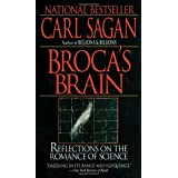 Broca's Brain: Reflections on the Romance of Science ~ Carl Sagan