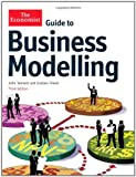 Graham Friend The Economist Guide to Business Modelling