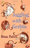 Brian Patten Juggling with Gerbils (Puffin Poetry)