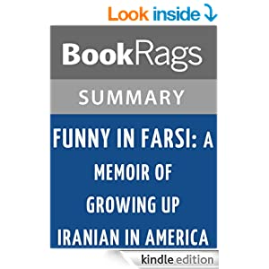 an analysis of funny in farsi by firoozeh dumas In her unflinching examination into the essence of the iranian immigrant  experience,  funny in farsi grew out of firoozeh dumas' experience of moving  to.