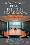 img - for A Woman's Place is in the Boardroom: The Roadmap book / textbook / text book
