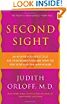Second Sight: An Intuitive Psychiatri...