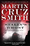 Stalins Ghost: An Arkady Renko Novel