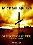 img - for 30 Pieces of Silver: The Judas Payoff book / textbook / text book