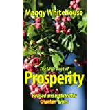 The Little Book of Prosperity: Revised and Updated for Crunchier Timesby Maggy Whitehouse