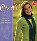 Crochet: Learn to Crochet Six Great Projects (Klutz) (1570548706) by Johnson, Anne Akers