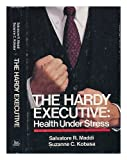 img - for The Hardy Executive: Health Under Stress book / textbook / text book