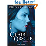 Clair-obscur tome 1 : innocence