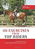 img - for 101 Exercises from Top Riders by Bell, Jaki (2007) Hardcover book / textbook / text book