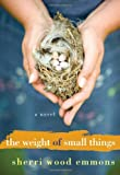 The Weight of Small Things