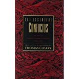 The Essential Confucius: The Heart of Confucius' Teachings in Authentic I Ching Orderby Confucius