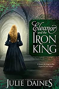 Eleanor And The Iron King by Julie Daines ebook deal