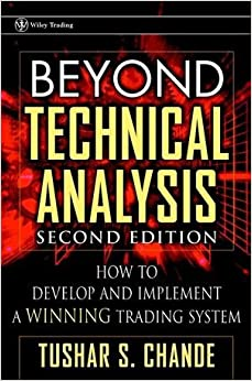 Beyond technical analysis how to develop and implement a winning trading system 2nd edition
