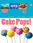 Creative Cake Pops: How to Make Cake...