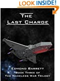 The Last Charge (The Nameless War Trilogy Book 3)