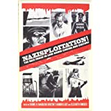 "Nazisploitation!: The Nazi Image in Low-Brow Cinema and Culturevon ""Daniel H. Magilow"""