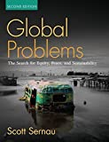 img - for Global Problems: The Search for Equity, Peace, and Sustainability (2nd Edition) by Scott R. Sernau (2009-01-17) book / textbook / text book