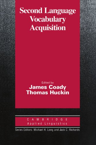 Second Language Vocabulary Acquisition: A Rationale for Pedagogy (Cambridge Applied Linguistics)