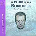 El Valor de los Recuerdos [The Value of Memories] | Carlos Paramio