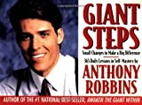 Giant Steps: Author Of Awaken The Giant And Unlimited Power (0671891049) by Robbins, Anthony