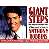 Giant Steps : Author Of Awaken The Giant And Unlimited Power ~ Anthony Robbins