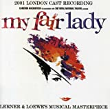 My Fair Lady [2001 London Cast Recording]