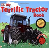 My Terrific Tractor Book (Dk Preschool)by Dorling Kindersley