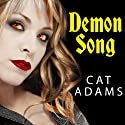 Demon Song: Blood Singer Series, Book 3 Audiobook by Cat Adams Narrated by Arika Escalona