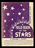 img - for A Field Book of the Stars. book / textbook / text book