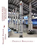 img - for Chinese Space Vehicles and Programs: - Product Brochures - book / textbook / text book