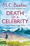 M.C. Beaton Death of a Celebrity (Hamish Macbeth)