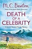 M.C. Beaton Death of a Celebrity (Hamish Macbeth)