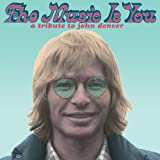 Music Is You: A Tribute to John Denver [Analog]