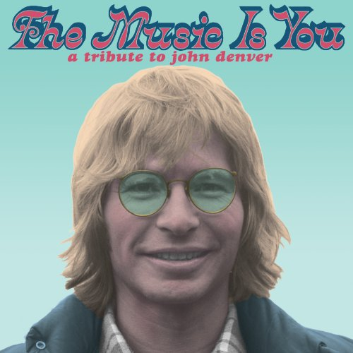 VA-The Music Is You A Tribute To John Denver-CD-FLAC-2013-BOCKSCAR Download