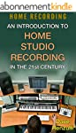 Home Recording: An Introduction To Ho...