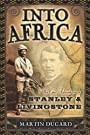 Into Africa: The Epic Adventures of...