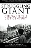 img - for Struggling Giant: China in the 21st Century book / textbook / text book