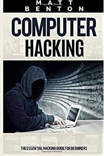 Computer Hacking: The Essential Hacking Guide for Beginners l ENG l 2015