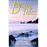 Dancing Tides (A Pelican Pointe Novel Book 3) ~ Vickie McKeehan