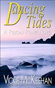 Dancing Tides (A Pelican Pointe Novel -- Book Three)