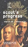 Scout's Progress (0441009271) by Sharon Lee