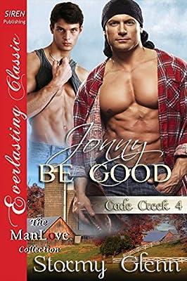 Jonny Be Good [Cade Creek 4] (Siren Publishing Everlasting Classic ManLove)