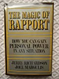 img - for The Magic of Rapport: How You Can Gain Personal Power in Any Situation book / textbook / text book