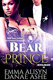 Bear Prince: Shifter Paranormal Romance (Royal Bears Book 1)